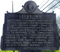 <h2>Marker 103, Side One</h2><p>LeestownMarker 103County: FranklinLocation: Entrance to Buffalo Trace Distillery, Wilkinson Boulevard, FrankfortSide One:Description: In 1773 McAfee Company and HancockTaylor came here and surveyed area, an early pioneerstopping place. By 1775 Leestown settled and named byHancock and Willis Lee; established by Virginia Assembly, 1776. Temporarily abandoned in 1777 because of Indian attack, it was reestablished and became well-known shipping port for tobacco, hemp, corn and whiskey to New Orleans market. Over.Photographed by Wahiya<br></p>