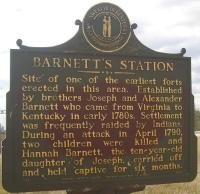 <h2>Marker 1463</h2><p>Barnett's StationMarker 1463County: OhioLocation: 2 miles East of Hartford on Barnett's Station Road, just off KY 69Description: Site of one of the earliest fortserected in this area. Established by brothers Josephand Alexander Barnett who came from Virginia toKentucky in early 1780s. Settlement wasfrequently raided by Indians. During an attack inApril 1790, two children were killed and HannahBarnett, the ten-year-old daughter of Joseph,carried off and held captive for six months.<br></p>