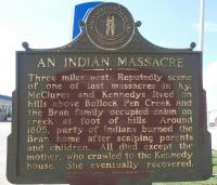 <h2>Marker 936</h2><p>An Indian MassacreMarker 936County: GrantLocation: KY 491, west side of I-75, CrittendenDescription: Three miles west. Reputedly sceneof one of last massacres in Ky. McClures andKennedys lived on hills above Bullock PenCreek and the Bran family occupied cabin oncreek at foot of hills. Around 1805, party ofIndians burned the Bran home after scalpingparents and children. All died except the mother, who crawled to the Kennedy house. She eventually recovered.Photographed by Amber Perkins<br></p>